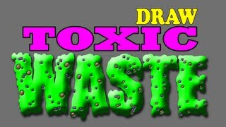 Fun Activities for Kids # 26 Draw Toxic Waste (1 of 3)