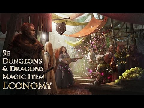 D&D 5E Magic Items How They Affect the Economy| 5th Edition Dungeon Masters  Guide