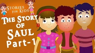 Kids Stories Short Kids Stories | Bedtime Stories For Kids The Story of Saul Part 1 English Stories