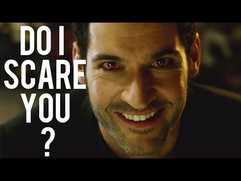 Lucifer ::: do I scare you?