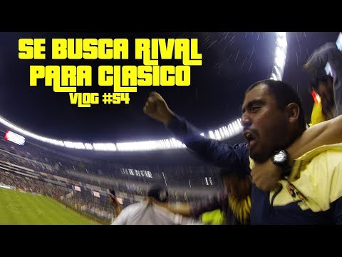 SE BUSCA RIVAL PARA CLASICO - Vlog #54 - Del Crema Soy