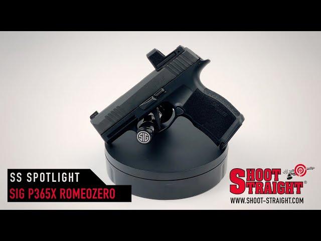 Sig Sauer P365X RomeoZero - Shoot Straight Spotlight