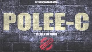 """POLEE-C - """"MEMENTO MORI"""" (FREESTYLE ONE BATTLE EXCLUSIVE) prod by FRED"""