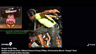 Swappi : PARTY VIBES (2013 Trinidad Release)(Full Throttle Riddim, Precision Producions)