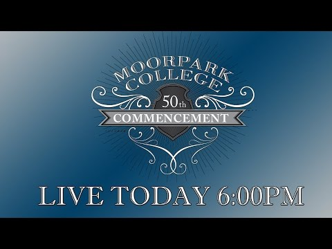 50th Moorpark College Commencement Graduation 2016/17
