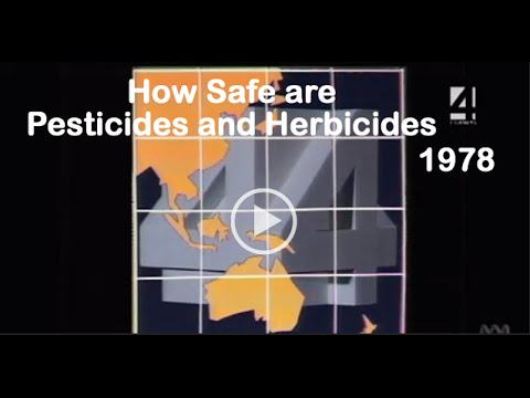 How Safe are Pesticides and Herbicides - 1978. (Four Corners)