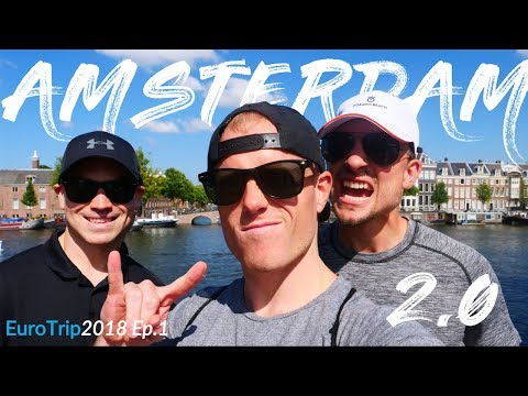 BACK IN AMSTERDAM! 🇳🇱 Episode 1:  How to Travel Forever ✈️ 🌴 Euro Summer 2018