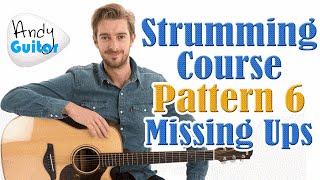 Beginners Strumming Pattern 6 - Missing Up Strums - Strumming Tutorial #9