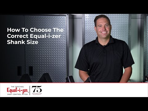 How To Choose The Correct Equal-i-zer Shank Size