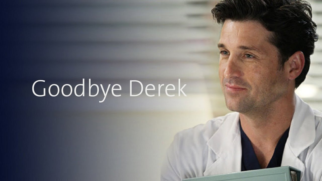 Goodbye Derek - A celebration to the life he had with Meredith ...
