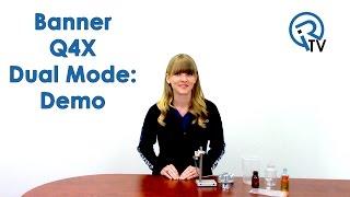 banner q4x dual mode demo