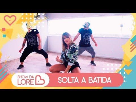 Solta a Batida - Ludmilla - Lore Improta | Coreografia