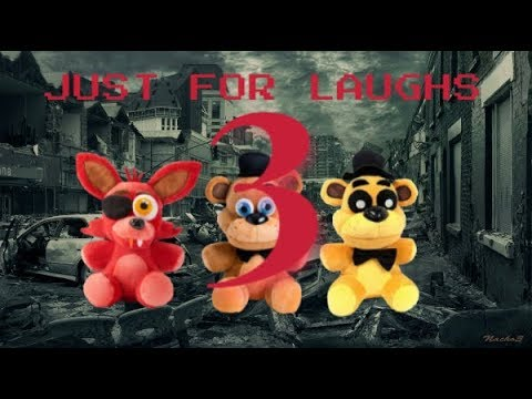 Fnaf Plush Just for Laughs: Ep 3