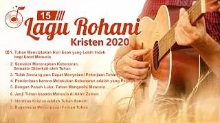 15 Buah Lagu Pujian Rohani Kristen tahun 2020 - Kumpulan Lagu Pujian dan Penyembahan