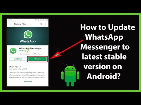 How To Update 'WhatsApp Messenger' To The Latest Stable Version On Android?