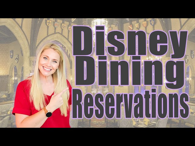 GOT MY DISNEY DINING RESERVATIONS | Disney World Dining | 60 Day Booking Window | Special Events