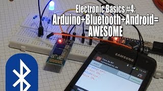 Electronic Basics #4: Arduino+Bluetooth+Android=Awesome by GreatScott! on YouTube