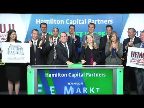 Hamilton Capital Partners Opens Toronto Stock Exchange