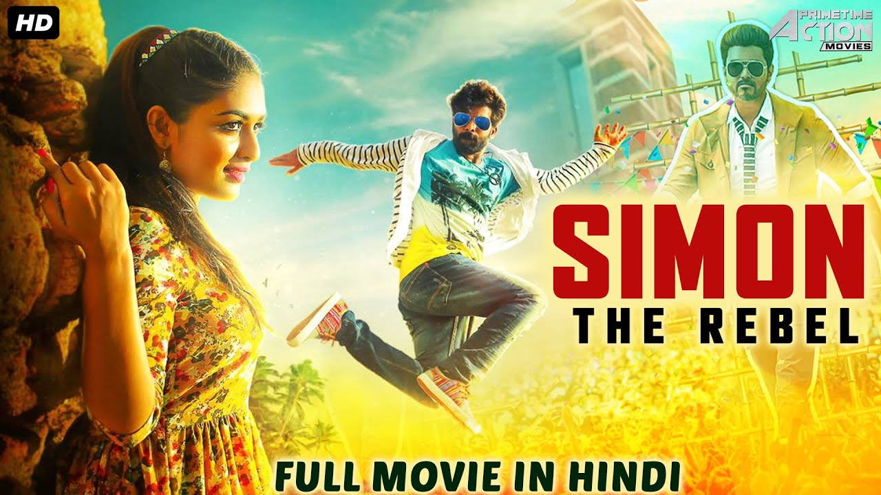 Download SIMON THE REBEL Movie Hindi Dubbed | Superhit Hindi Dubbed Full Action Romantic Movie | South Movie