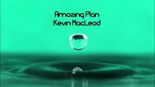 Kevin Macleod Amazing Plan HD FREE DOWNLOAD