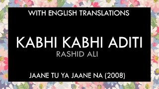 Kabhi Kabhi Aditi Lyrics | With English Translation