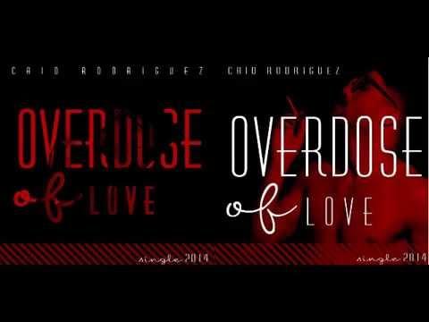 Caio Rodriguez - Overdose of Love