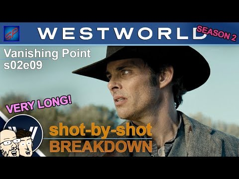 "Westworld s02e09 ""Vanishing Point"" Shot-by-Shot Recap, Review & Discussion"