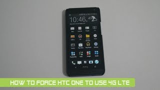 How to force HTC One to use 4G LTE network