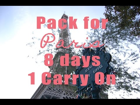 Pack for Paris   8 Days in 1 Carry On