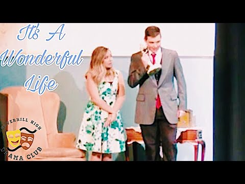 It's A Wonderful Life- Haverhill High School- December 2018
