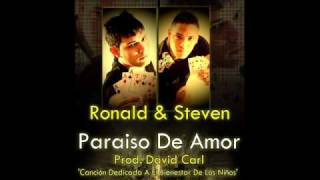 PARAISO DE AMOR RONALD Y STEVEN