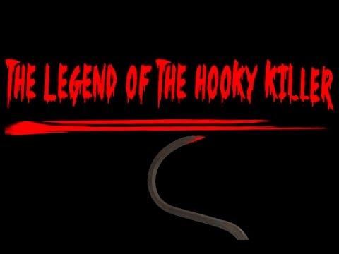 The Legend of the Hooky Killer