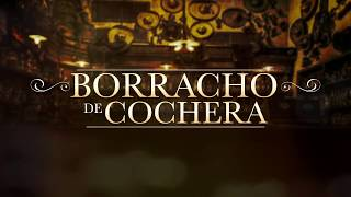 El Fantasma - Borracho de Cochera (Video Lyric)