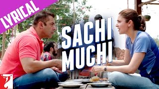 Download Hindi Video Songs - Lyrical: Sachi Muchi Song with Lyrics | Sultan | Salman Khan | Anushka Sharma