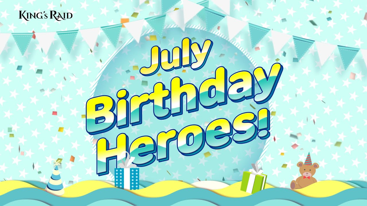 [Event] KING's RAID July Birthday Heroes!