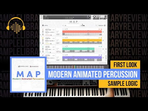 First Look: M.A.P. – Modern Animated Percussion by Sample Logic