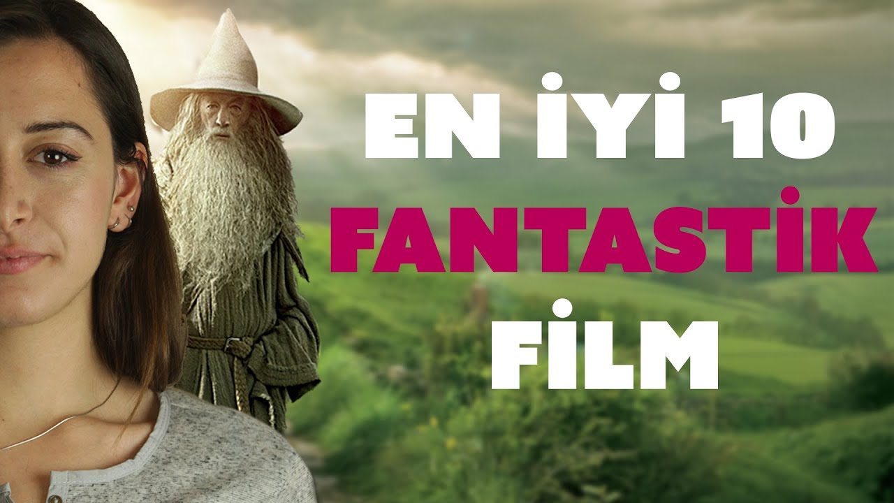 Gelmiş Geçmiş En Iyi 10 Fantastik Film En Iyi Filmler Youtube