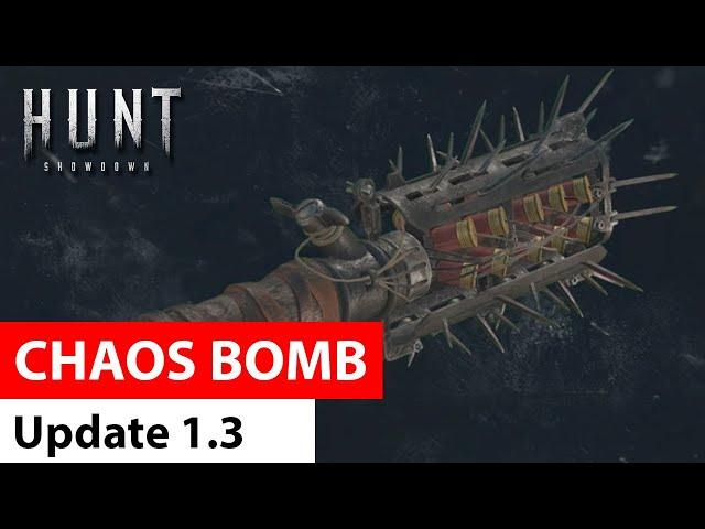 Chaos Bomb (Update 1.3)   Hunt: Showdown
