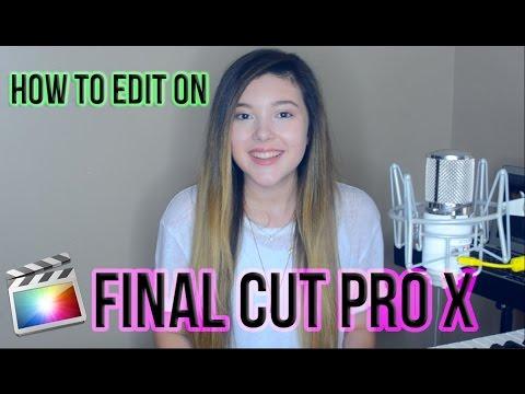 How I make my Music Videos! - Editing on Final Cut Pro X || Taylor Felt ♡