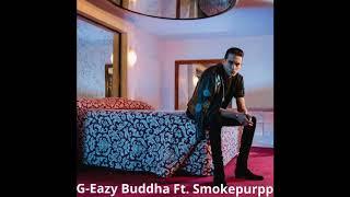 G-Eazy Buddha Ft. Smokepurpp ( Official Audio )