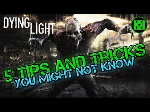 Cool Tips and Tricks you might not know: Dying Light: Easy Health Gain, Fast Travel and More!