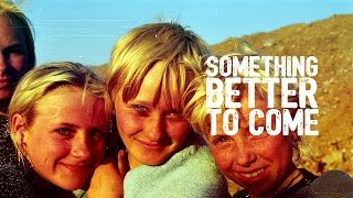 SOMETHING BETTER TO COME- Life At A Garbage Dump Documentary Explored