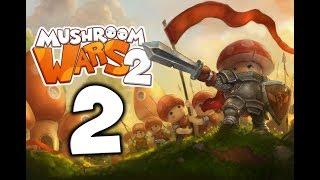 Mushroom Wars 2. Прохождение. Часть 2 (Мораль и навыки)