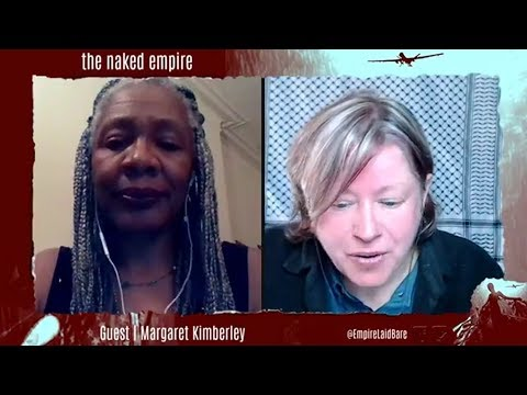Margaret Kimberley (Black Agenda Report) on White Supremacy, US imperialism, & much more