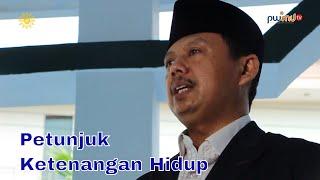 Petunjuk Ketenangan Hidup-M.Arifin,MA - Ketua Lembaga Dakwah Khusus PWM Jatim - Cahaya Hikmah
