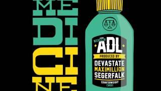 ADL - Medicine (Prod. DJ Devastate & Segerfalk)