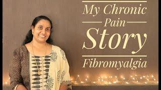 My Fibromyalgia Story | Living with Chronic Pain | India | Kerala | Deepa John