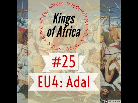 25. Let's Play EU4 as Adal Sultanate: The Real Ethiopia - Part 25