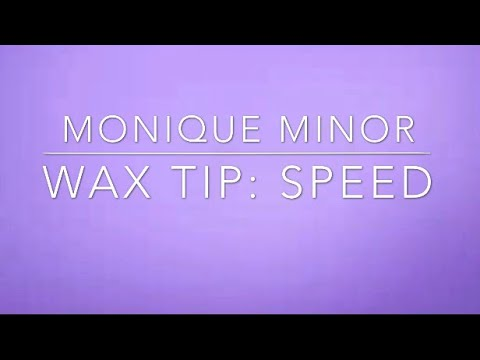 Wax Tip: Speed