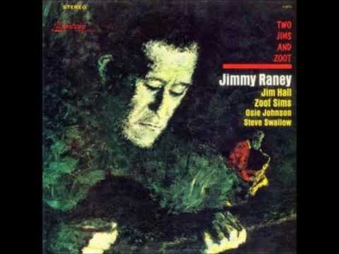 Jimmy Raney  - Two Jims and Zoot ( Full Album )